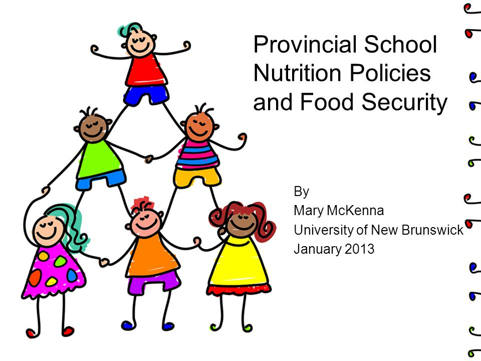 Access to Food: NB Food Services –Breakfast and hot lunch programs will be consistent with the policy (p.