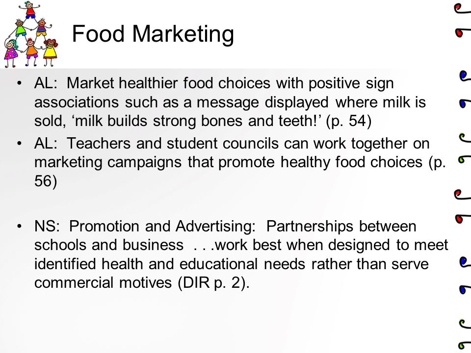 Food Marketing AL: Market healthier food choices with positive sign associations such as a message displayed where milk is sold, 'milk builds strong b