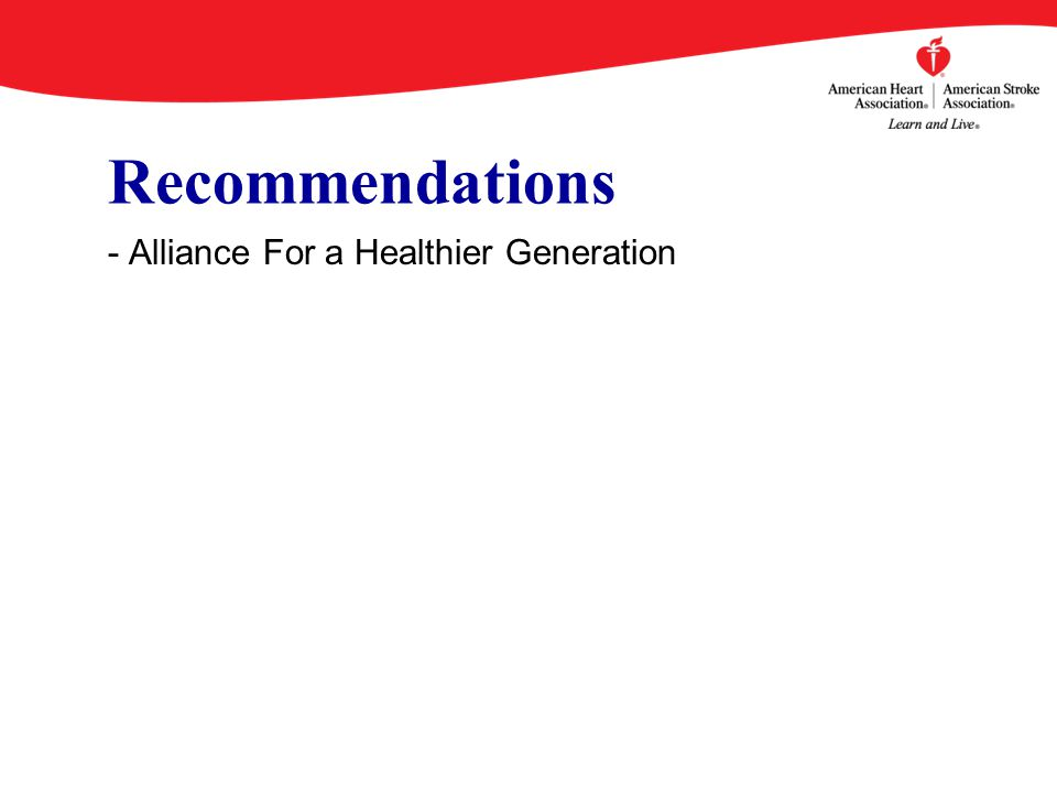 - Alliance For a Healthier Generation