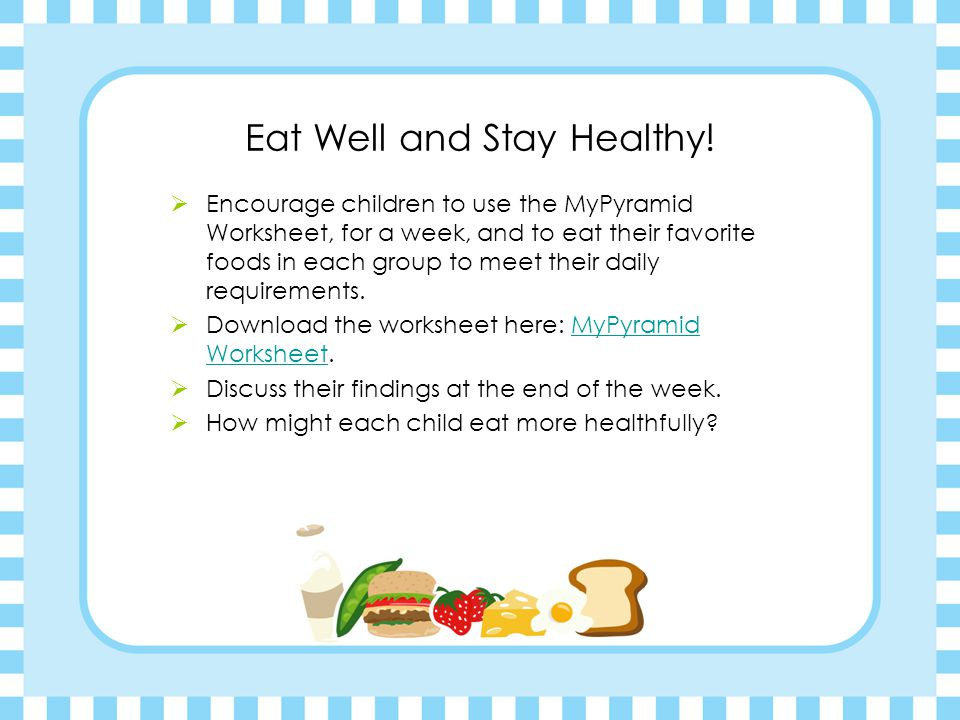 Eat Well and Stay Healthy.