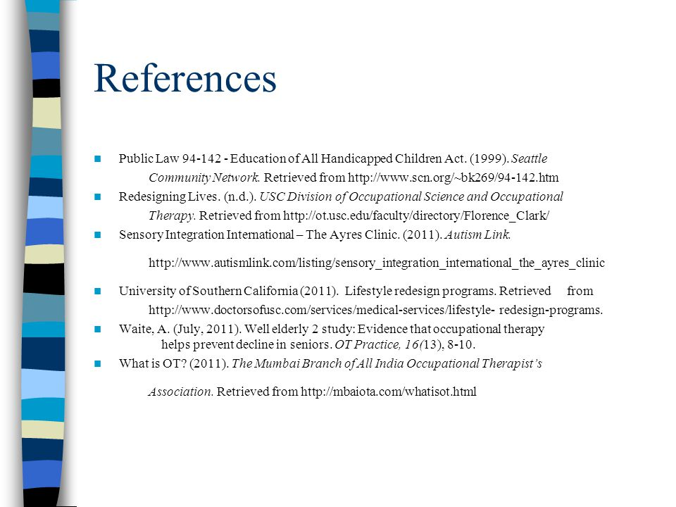 References Public Law Education of All Handicapped Children Act.