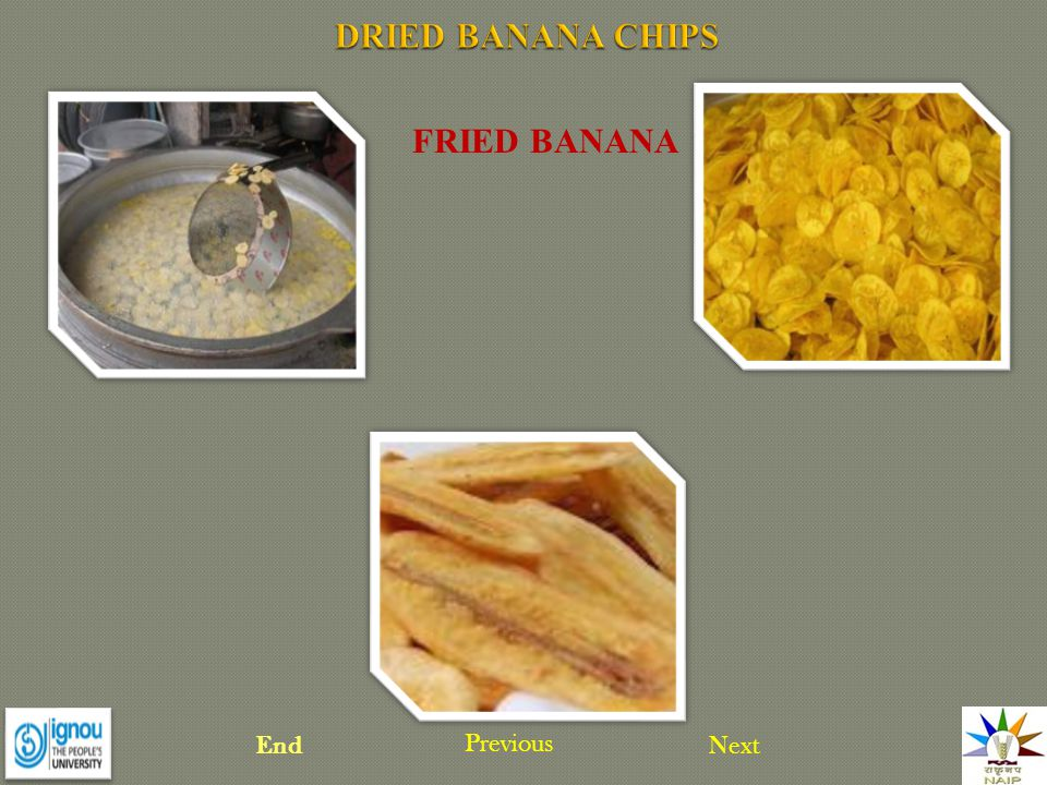 FRIED BANANA NextEnd Previous