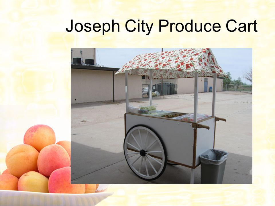 Joseph City Produce Cart
