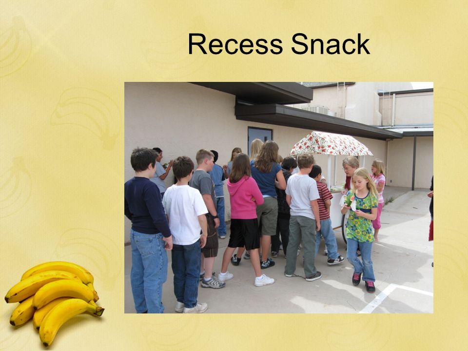 Recess Snack