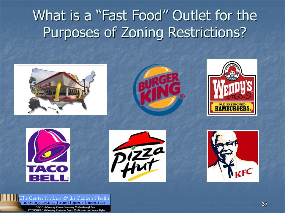 "37 What is a ""Fast Food"" Outlet for the Purposes of Zoning Restrictions?"