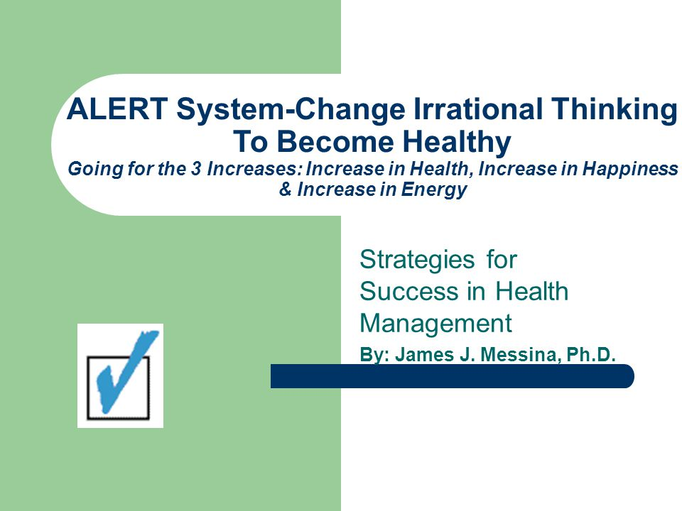 ALERT System ASSESS LESSEN EASE OUT RELAX TAKE STEPS 2
