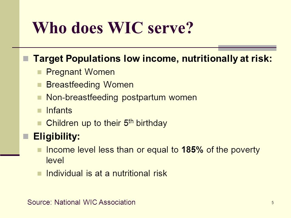 5 Who does WIC serve.