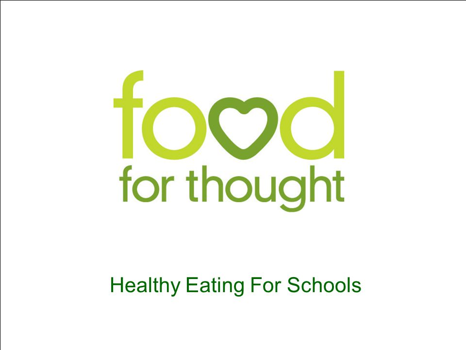 Healthy Eating For Schools