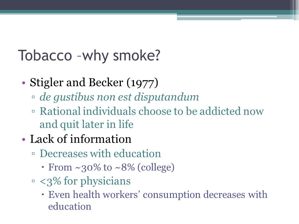 Tobacco –why smoke.
