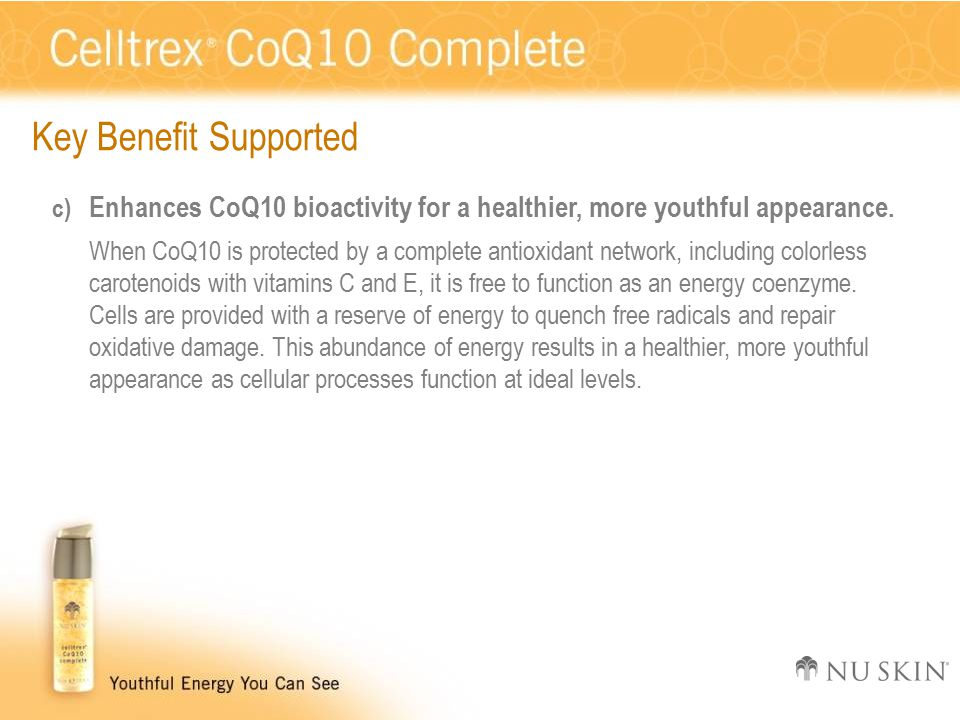 Key Benefit Supported c) Enhances CoQ10 bioactivity for a healthier, more youthful appearance.