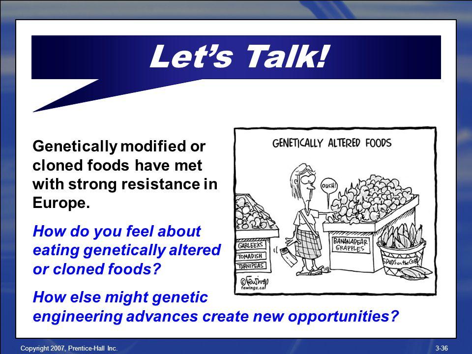 Copyright 2007, Prentice-Hall Inc.3-36 Let's Talk.