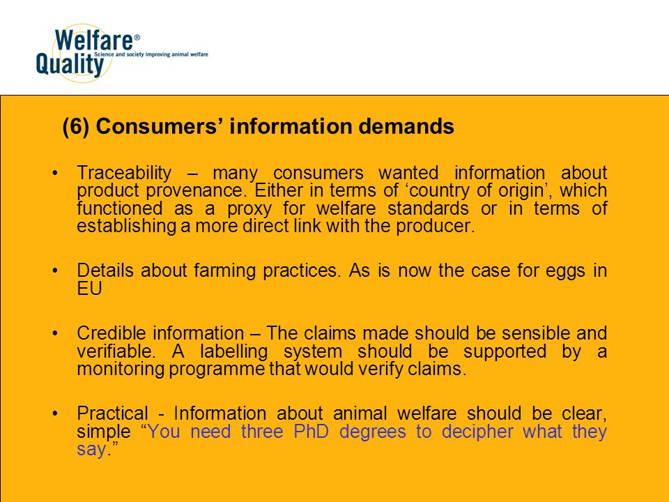 Traceability – many consumers wanted information about product provenance.