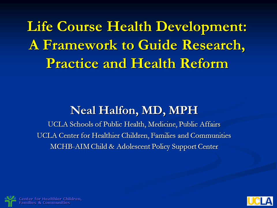 Center for Healthier Children, Families & Communities 2004 National Research Council and Institute of Medicine Report