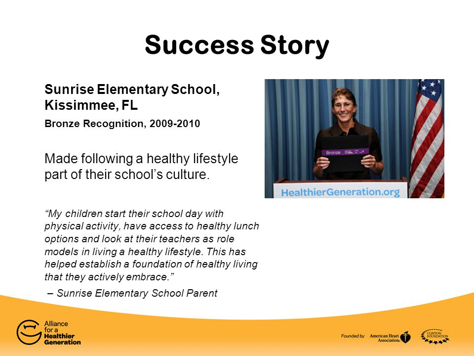 "Sunrise Elementary School, Kissimmee, FL Bronze Recognition, 2009-2010 Made following a healthy lifestyle part of their school's culture. ""My children"