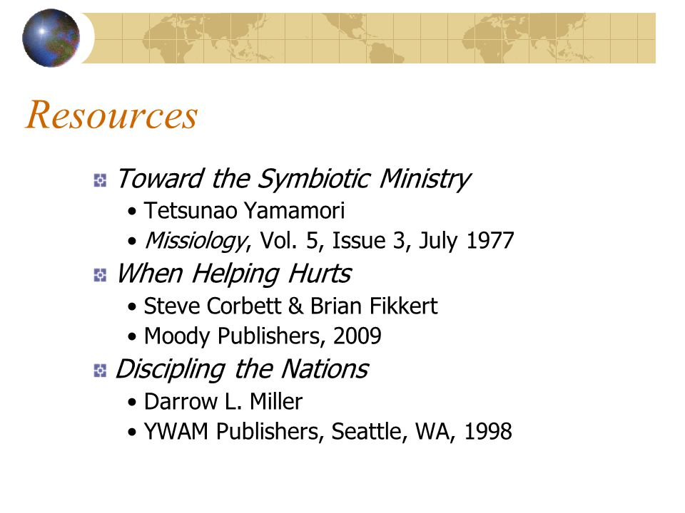 Resources Toward the Symbiotic Ministry Tetsunao Yamamori Missiology, Vol.