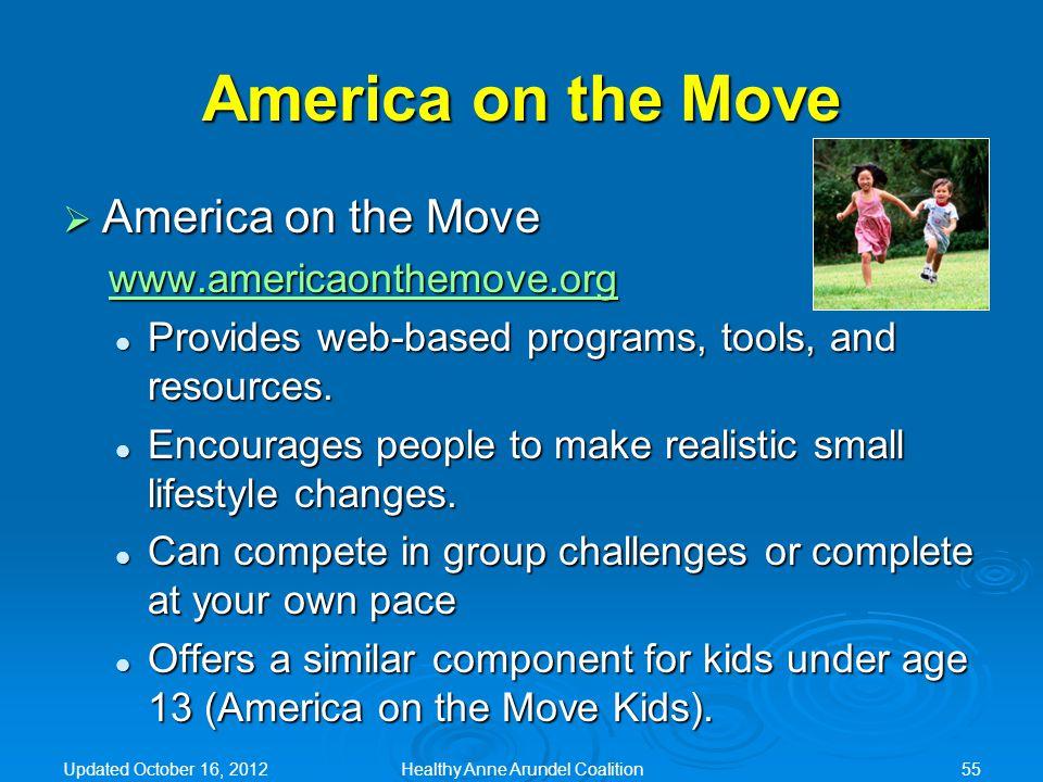 America on the Move  America on the Move www.americaonthemove.org Provides web-based programs, tools, and resources. Provides web-based programs, too