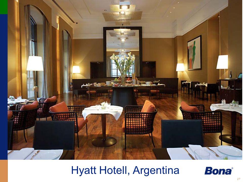 27 Hyatt Hotell, Argentina