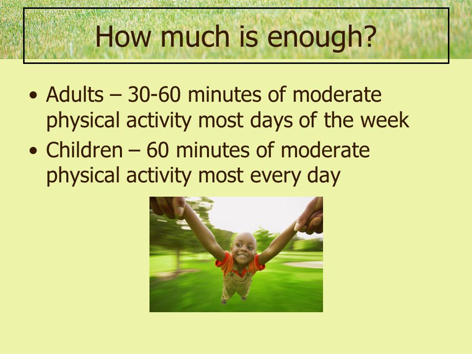 Regular physical activity: Promotes a longer, healthier life.