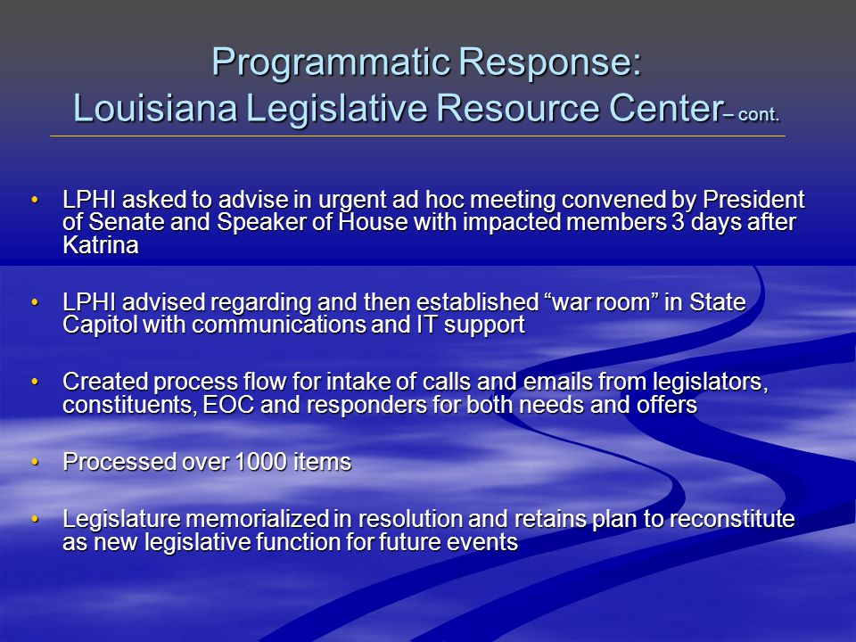 Programmatic Response: Louisiana Legislative Resource Center – cont.
