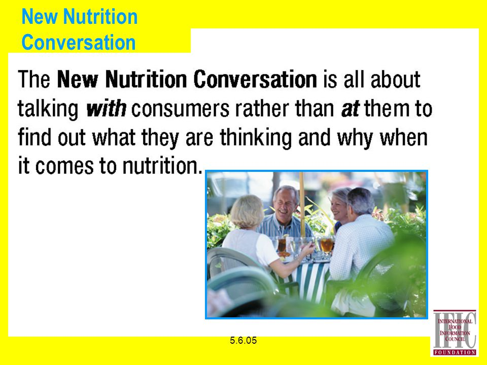5.6.05 New Nutrition Conversation