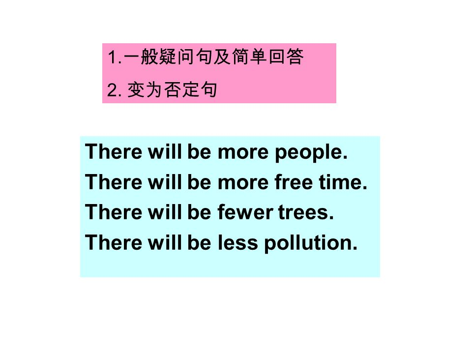 There will be more people. There will be more free time.