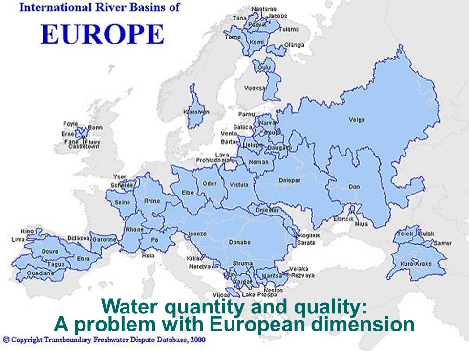 Water quantity and quality: A problem with European dimension