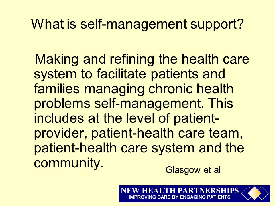 What is self-management support.