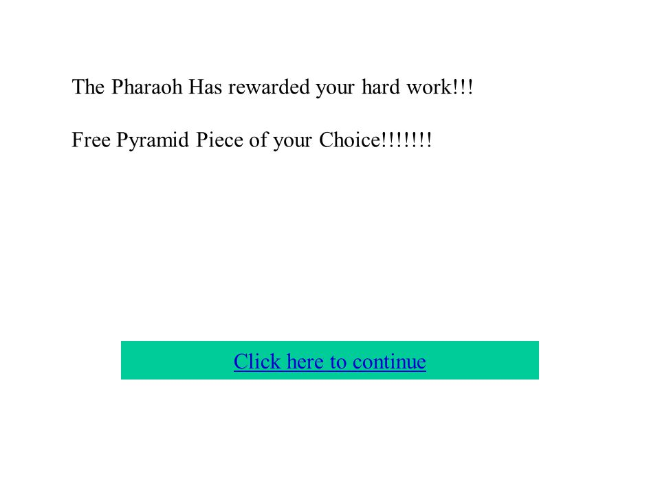 The Pharaoh's bad nutrition habits have overcame you! LOSE A TURN! Home Page Click to continue