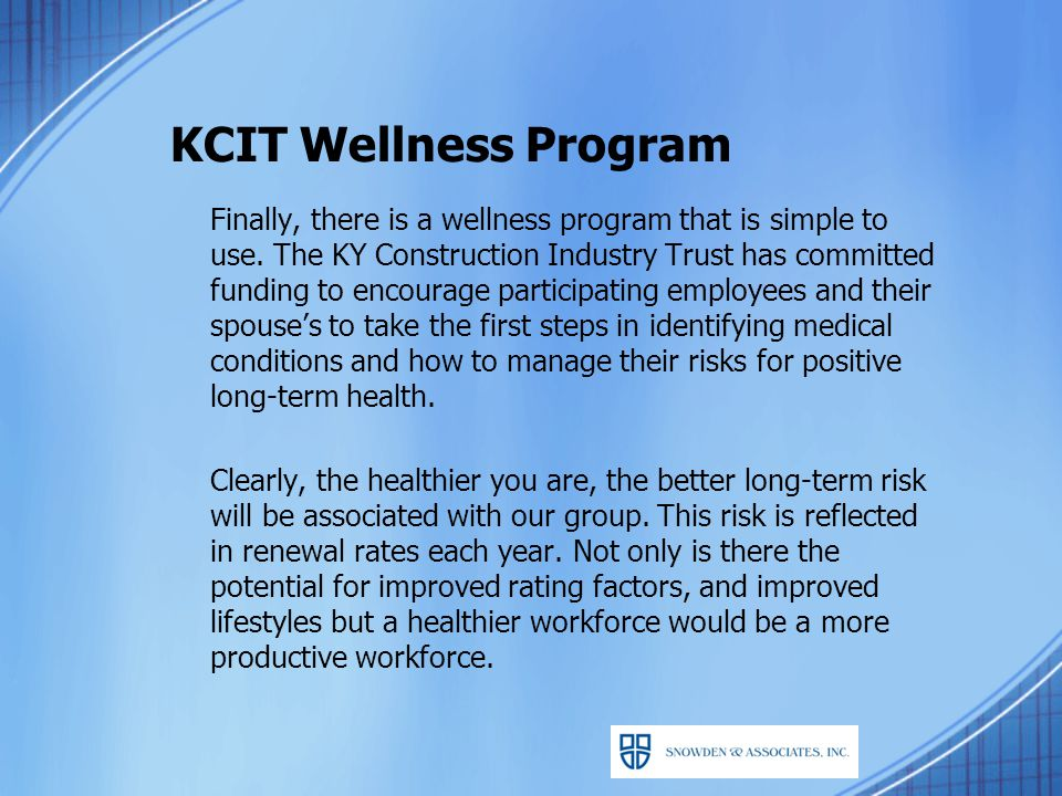 KCIT Wellness Program Finally, there is a wellness program that is simple to use.
