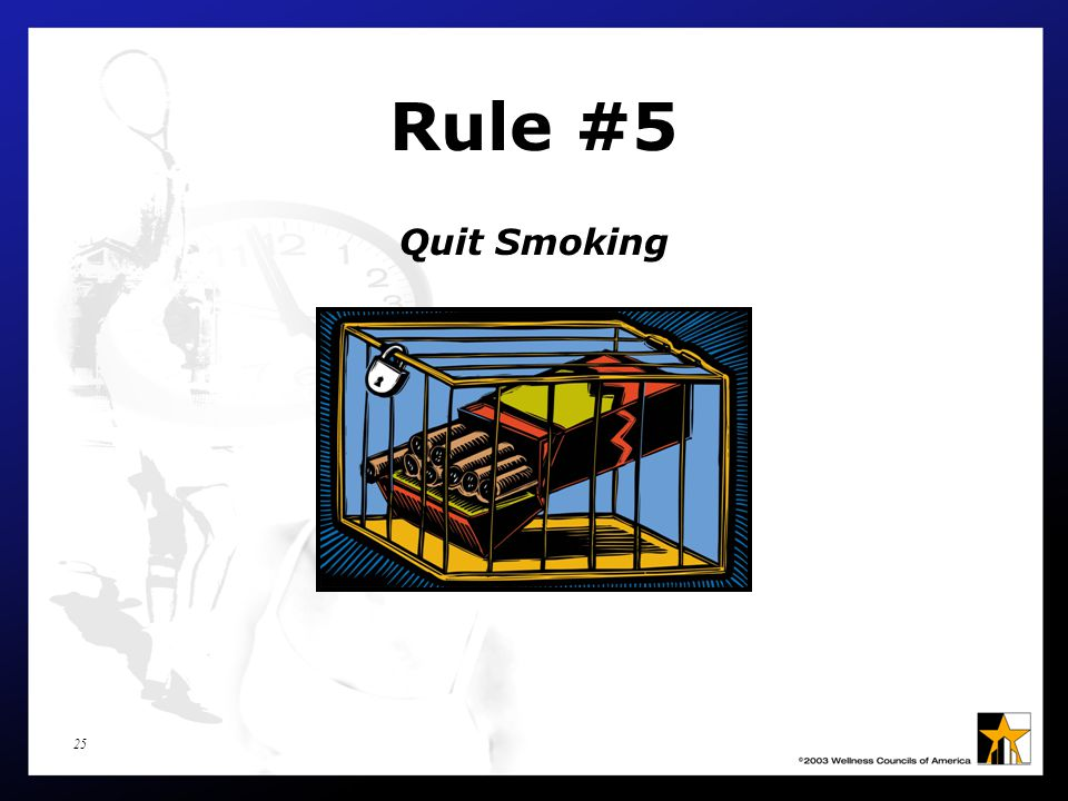 25 Rule #5 Quit Smoking