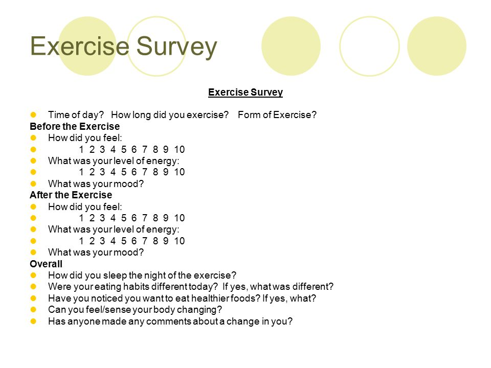 Exercise Survey Time of day. How long did you exercise.