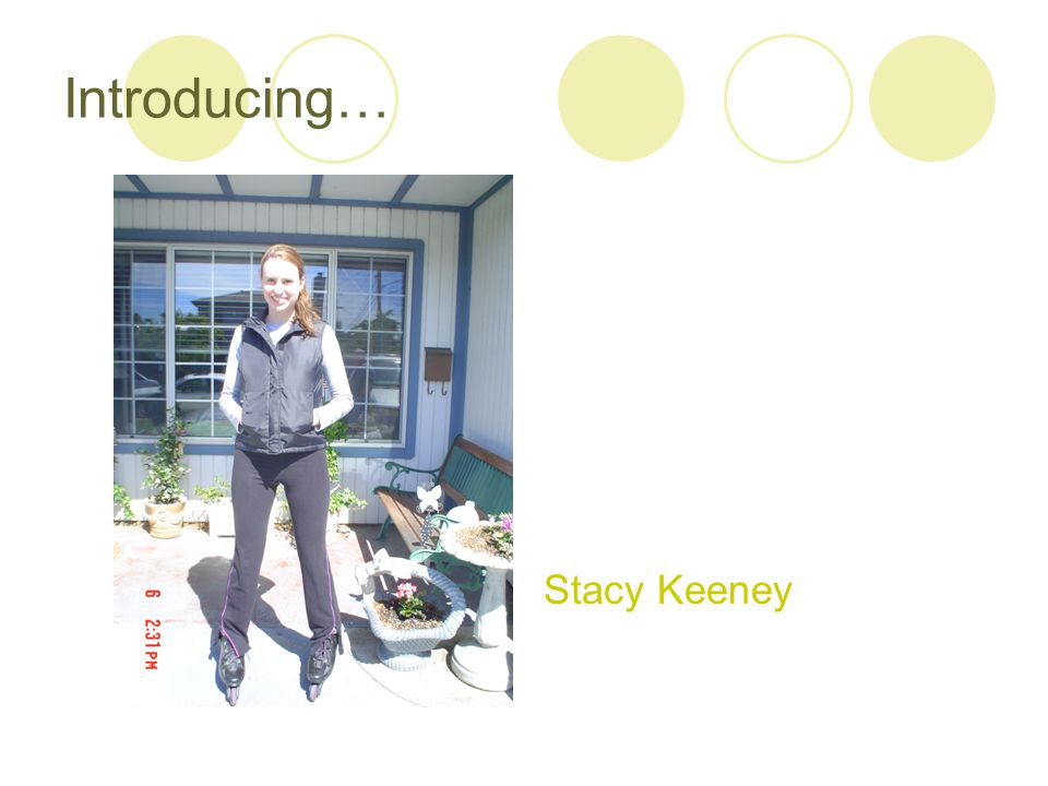 Introducing… Stacy Keeney