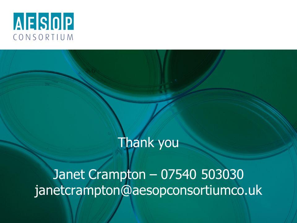 © AESOP Consortium 2011 | www.aesopconsortium.co.uk Thank you Janet Crampton – 07540 503030 janetcrampton@aesopconsortiumco.uk
