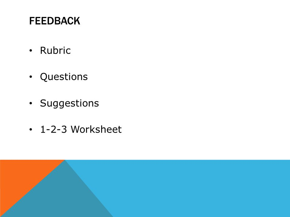 FEEDBACK Rubric Questions Suggestions 1-2-3 Worksheet