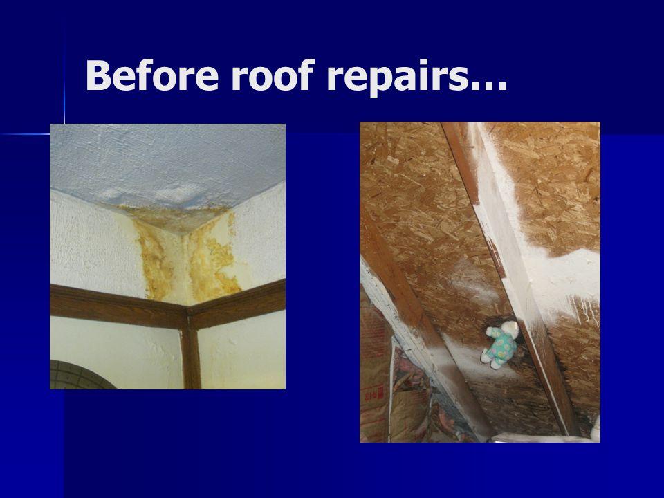 Before roof repairs…