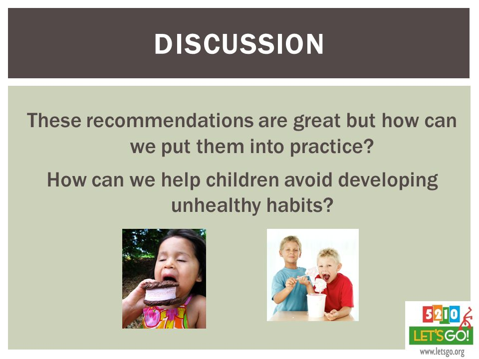 DISCUSSION These recommendations are great but how can we put them into practice.