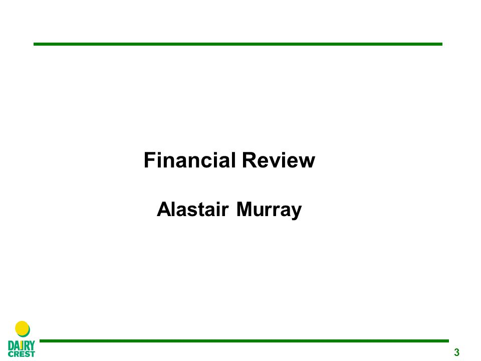 3 Financial Review Alastair Murray