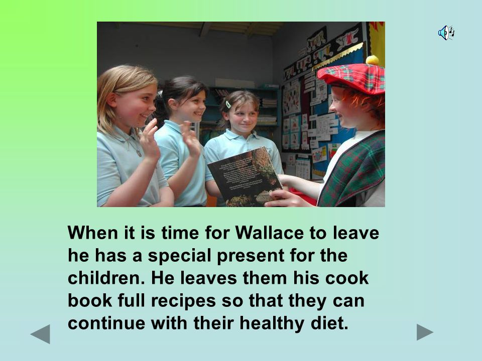 All the children decide to try Wallace's menu.