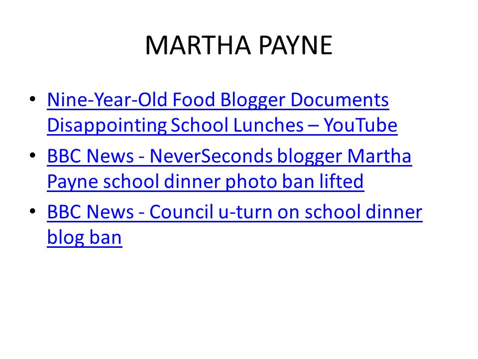 MARTHA PAYNE Nine-Year-Old Food Blogger Documents Disappointing School Lunches – YouTube Nine-Year-Old Food Blogger Documents Disappointing School Lunches – YouTube BBC News - NeverSeconds blogger Martha Payne school dinner photo ban lifted BBC News - NeverSeconds blogger Martha Payne school dinner photo ban lifted BBC News - Council u-turn on school dinner blog ban BBC News - Council u-turn on school dinner blog ban