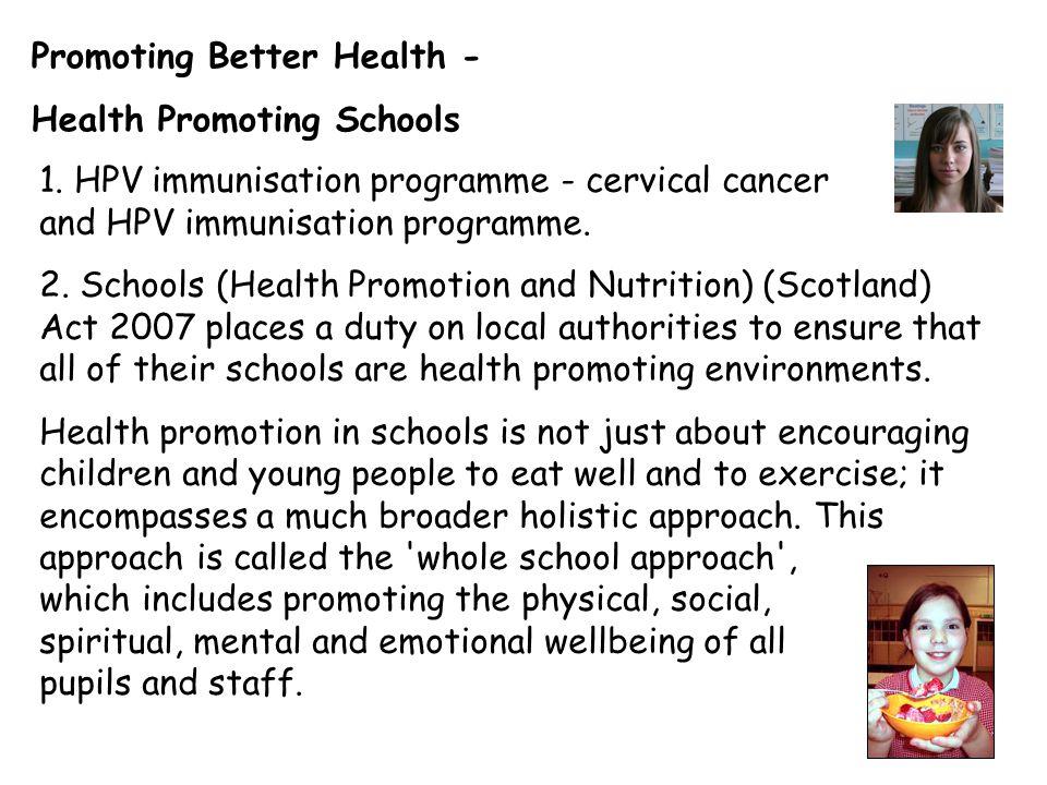 Promoting Better Health - Health Promoting Schools 1.