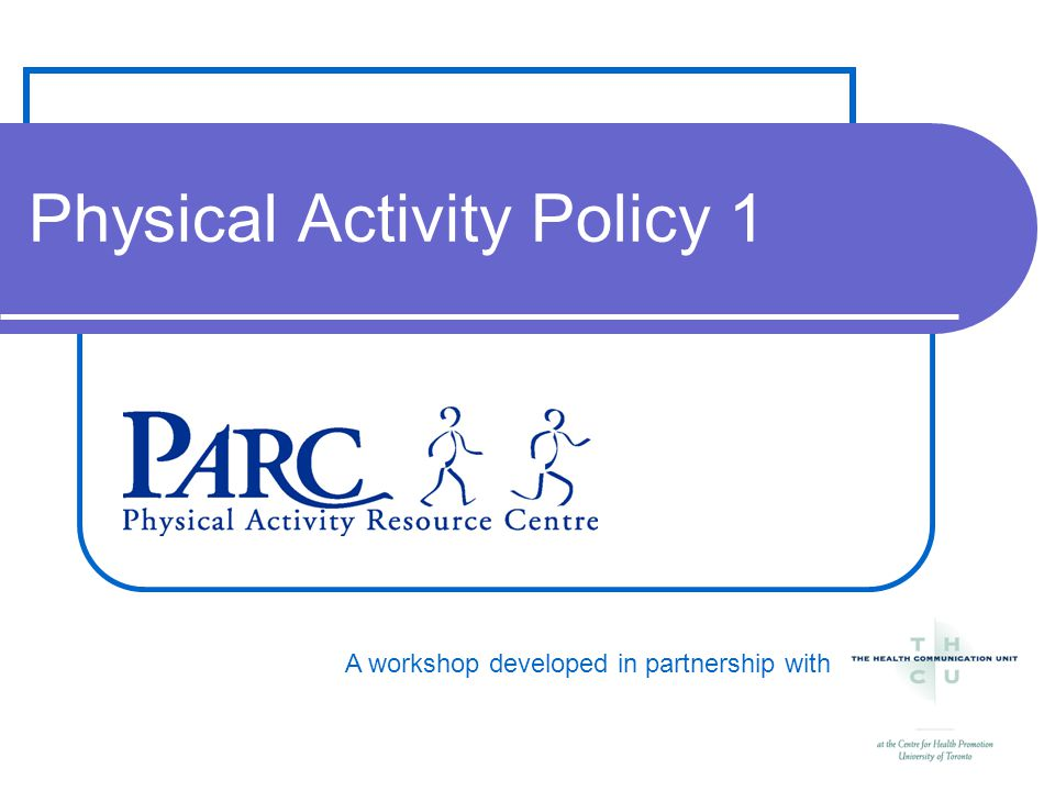 A workshop developed in partnership with Physical Activity Policy 1