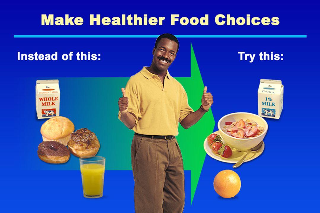Make Healthier Food Choices