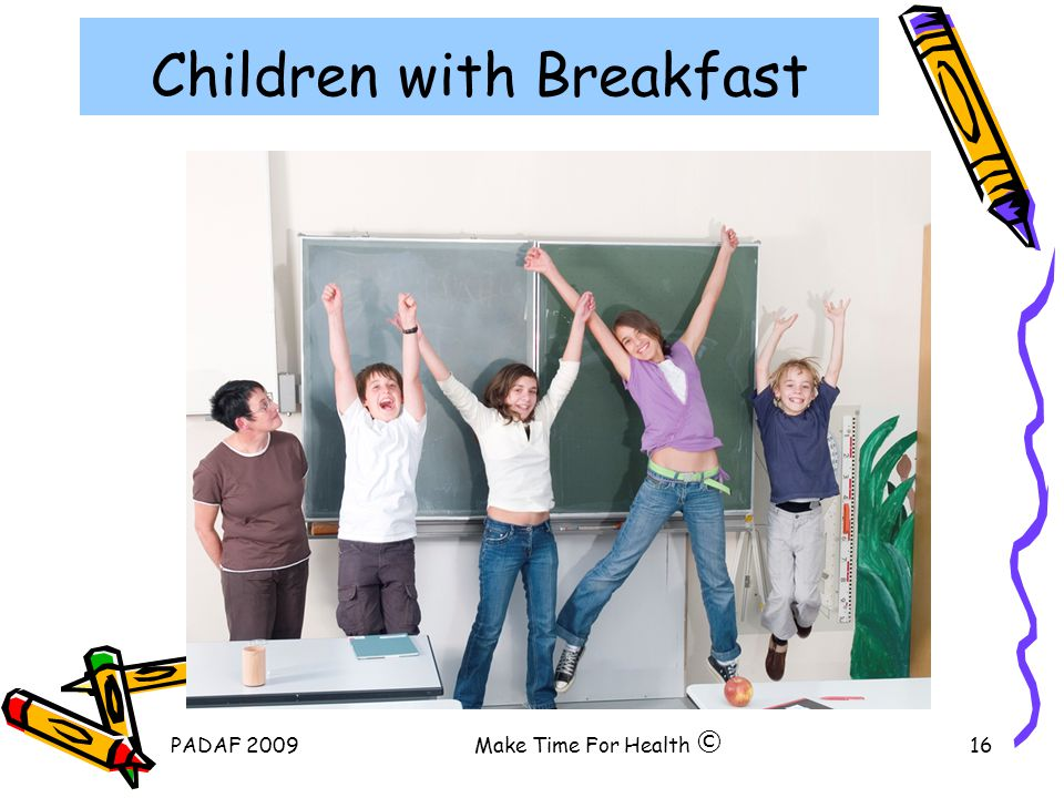 PADAF 2009Make Time For Health16 Children with Breakfast ©