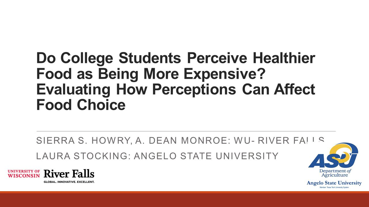 Do College Students Perceive Healthier Food as Being More Expensive.