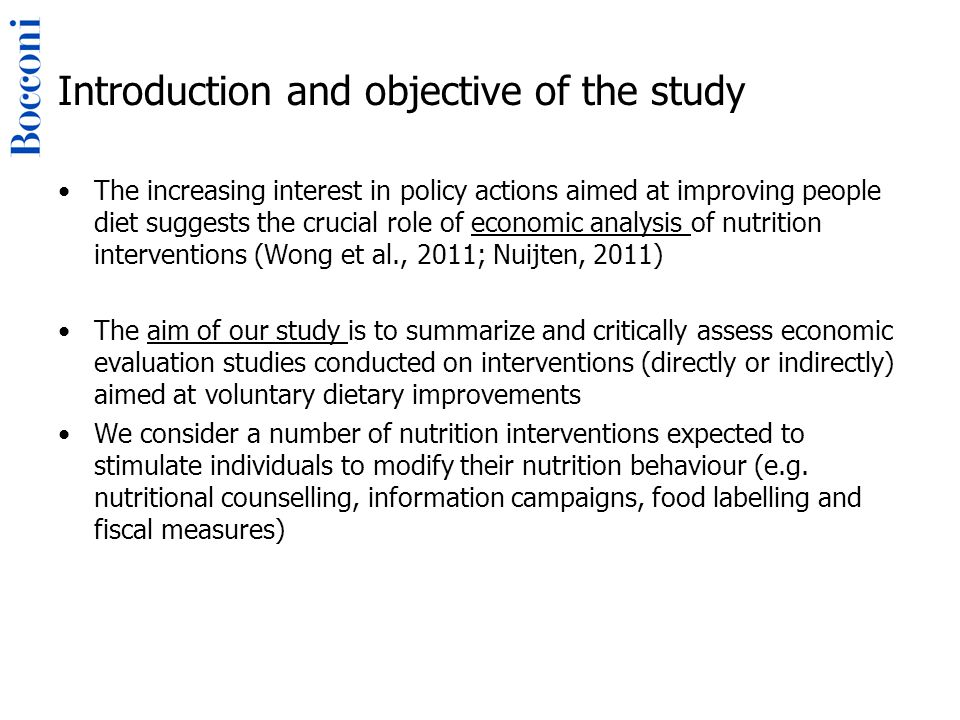 Results (study outcomes) In order to assess the consequences of a nutritional intervention, 23 studies adopt a clinical endpoint (e.g., strokes prevented) 10 studies use a clinical surrogate (biomarker), such as systolic blood pressure, high density lipoprotein, blood cholesterol, body weight and BMI Five studies limit their outcome assessment to the direct nutritional consequences of the intervention (e.g., fat, F&V, salt and other nutrients intake; milk consumption).