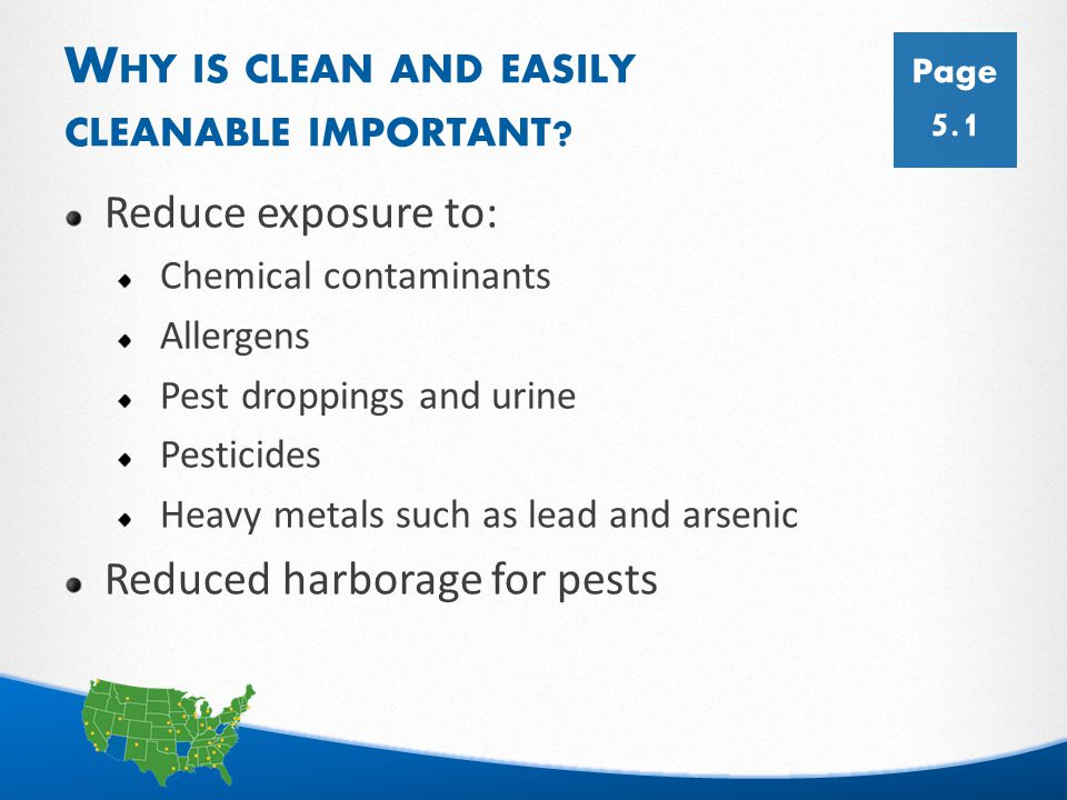 24 L EARNING O BJECTIVES List three contaminants or allergens that are frequently found in house dust and their health effects.