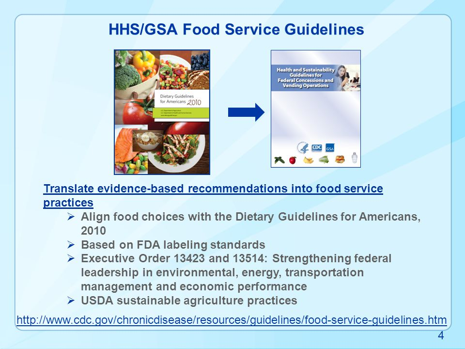  Standard Criteria  Nutrition menu and calorie labeling  Nutrient requirements: Trans fat and sodium  Healthier foods  Healthier beverages  Other considerations – behavioral design  Sustainability practices HHS/GSA Guidelines 5