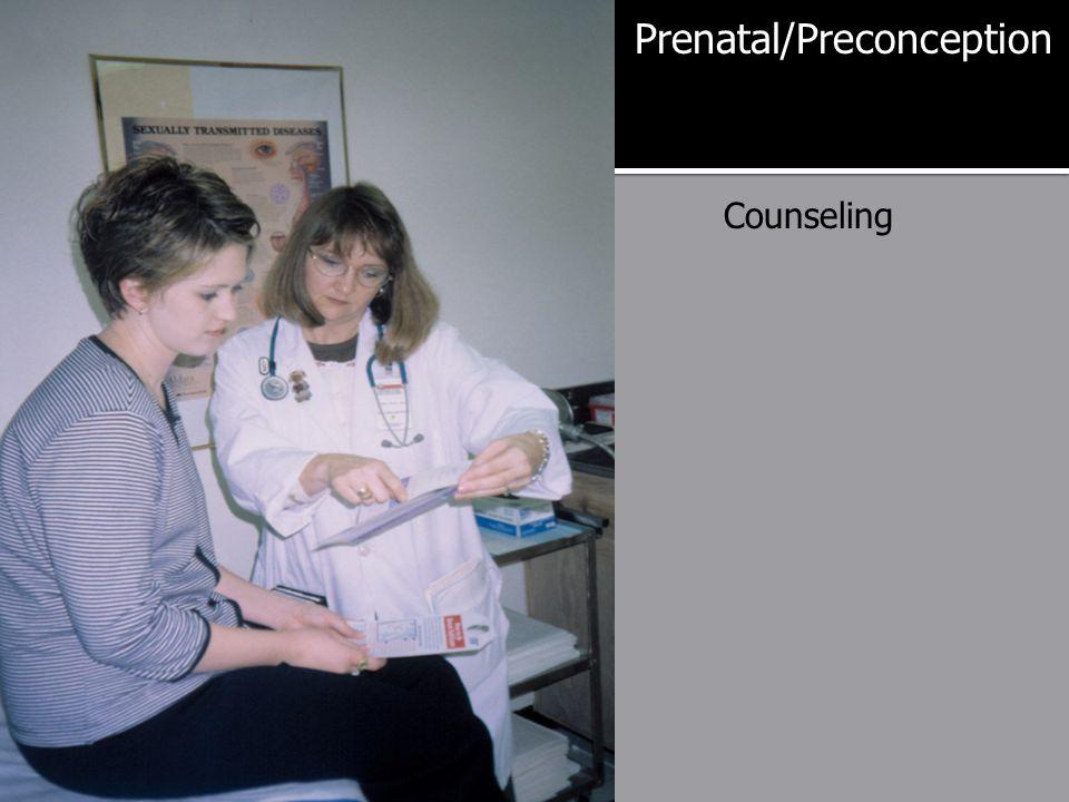Prenatal/Preconception Counseling