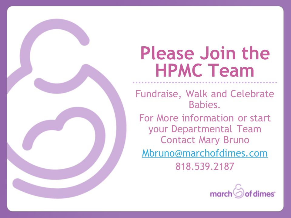 Please Join the HPMC Team Fundraise, Walk and Celebrate Babies.