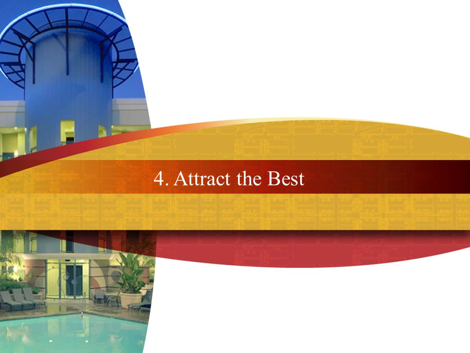 4. Attract the Best
